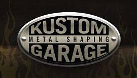 Kustom Garage Metal Shaping